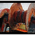 Rusty Winch  by Barbara Griffin