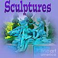 Sculptures by Tina M Wenger
