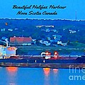 Ship In Beautiful Halifax Harbour by John Malone