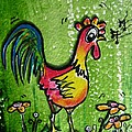 Singing Chicken  by Mary Cahalan Lee- aka PIXI