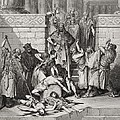 Slaughter Of The Sons Of Zedekiah Before Their Father by Gustave Dore