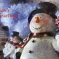 Snowman Season Greetings Photo Art 01 by Thomas Woolworth