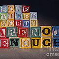 Sometimes Words Are Not Enough by Art Whitton