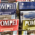 Souvenirs Of Pompei by Jon Berghoff
