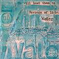 Springs Of Living Water by Jocelyn Friis