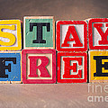 Stay Free by Art Whitton