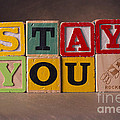 Stay You by Art Whitton