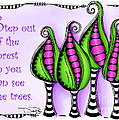 Step Out Of The Forest by Debi Payne