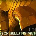 Stop Bullying by John Malone Halifax Artist