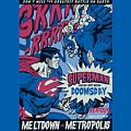 Superman - Meltdown by Brand A