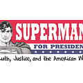 Superman - Superman For President by Brand A