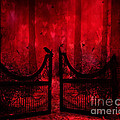 Surreal Fantasy Gothic Red Forest Crow On Gate by Kathy Fornal