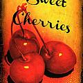 Sweet Cherries - Kitchen Art by Carol Groenen
