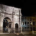 The Arch Of Constantine And The Colosseum At Night by Weston Westmoreland