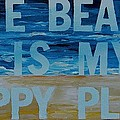 The Beach In My Happy Place Two by Patti Schermerhorn