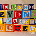 The Best Revenge Is Massive Success by Art Whitton