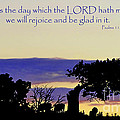 The Bible Psalm 118 24 by Ron  Tackett
