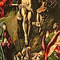 The Crucifixion by El Greco Domenico Theotocopuli