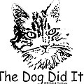 The Dog Did It by Robyn Stacey
