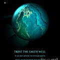 Treat The Earth Well by Gerlinde Keating - Galleria GK Keating Associates Inc