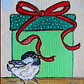 The Gift - Christmas Chickadee Whimsical Painting By Ella by Ella Kaye Dickey