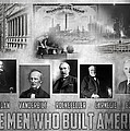 The Men Who Built America by Peter Chilelli