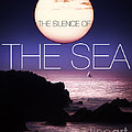 The Silence Of The Sea by Edmund Nagele