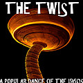 The Twist Dance Craze Poster Work A by David Lee Thompson