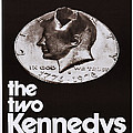 The Two Kennedys, Aka I Due Kennedy by Everett