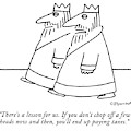 There's A Lesson For Us.  If You Don't Chop by Charles Barsotti