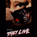 They Live - Poster by Brand A