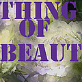 Thing Of Beauty by Pamela Cooper