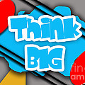 Think Big by Marvin Blaine