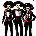 Three Amigos - Day Of The Dead by Bill Cannon