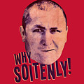 Three Stooges - Why Soitenly by Brand A
