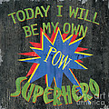 Today I Will Be... by Debbie DeWitt