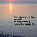 Tomorrow Is A New Day by Deb Schense