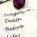 Tragedy by Rhonda McDougall