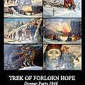 Trek Of Forlorn Hope by AJ  Schibig