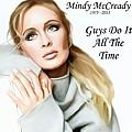Tribute Mindy Mccready Guys Do It All The Time by Davandra Cribbie