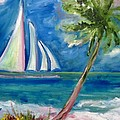 Tropical Sails by Patricia Taylor