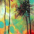 Tropics By Madart by Megan Duncanson