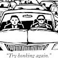 Two Men In A Car Are Stuck In Traffic by Drew Dernavich