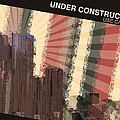 Under Construction by Phil Perkins