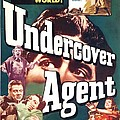 Undercover Agent, Aka Counterspy, Us by Everett