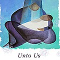 Unto Us A Son Is Given  by Taiche Acrylic Art