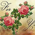 Vintage Roses For You by Nina Ficur Feenan