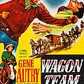 Wagon Team, Us Poster Art, Gene Autry by Everett