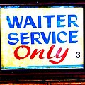 Waiter Service Only by Ed Weidman