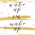 Wake Up And Make Up by Tammy Apple
